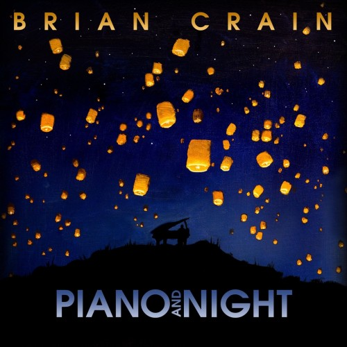BRIAN CRAIN - PIANO AND NIGHT (2018).jpg